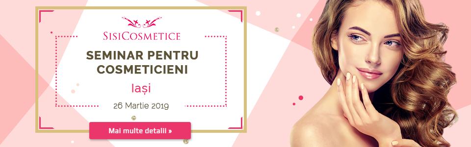 Seminar de perfectionare pentru cosmeticieni - Iasi - 26 Martie 2019