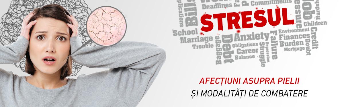 Impactul stresului asupra sănătății pielii și modalități de combatere